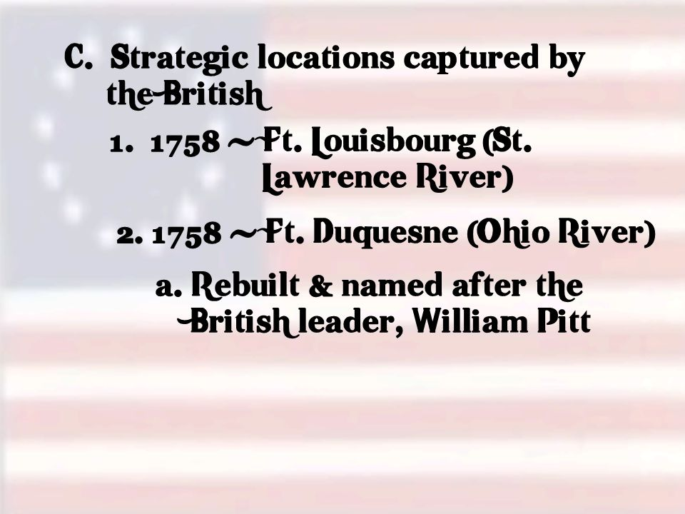 C. Strategic locations captured by the British 1.
