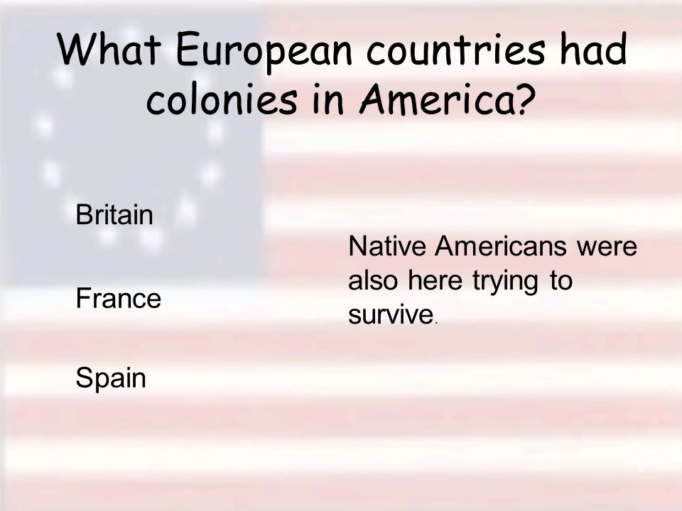 I.North America as part of the British Empire A. Colonies provide raw materials to England B.