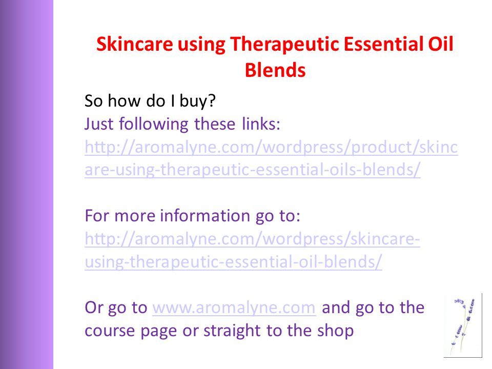 Skincare using Therapeutic Essential Oil Blends So how do I buy.