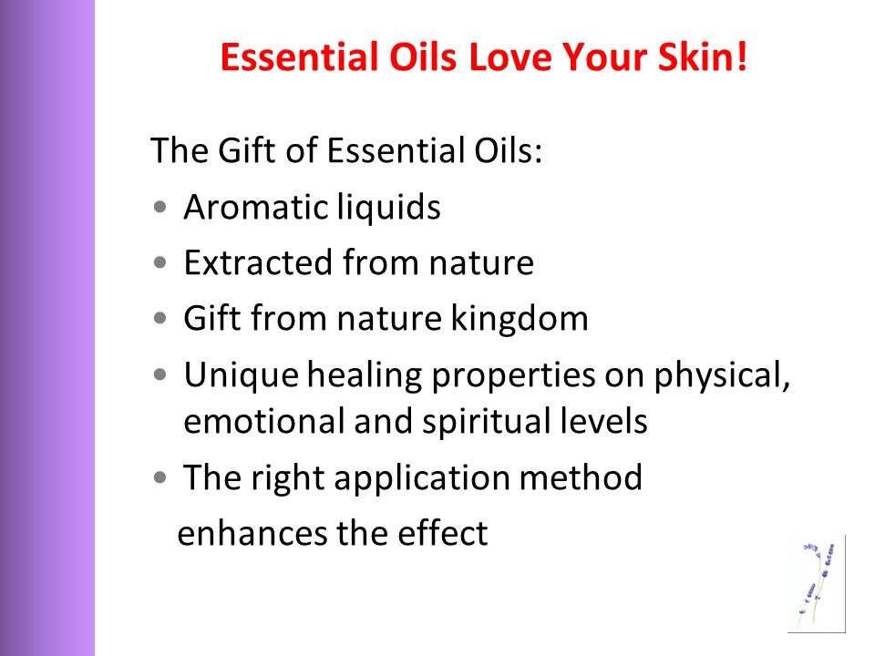 Essential Oils Love Your Skin.