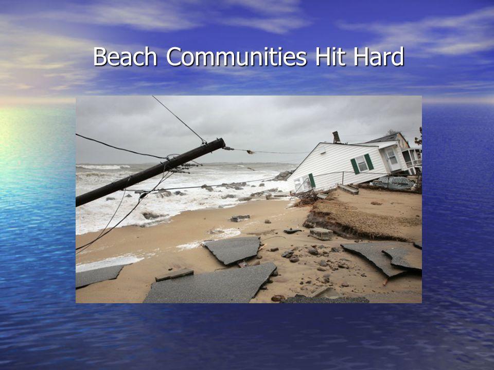 Beach Communities Hit Hard