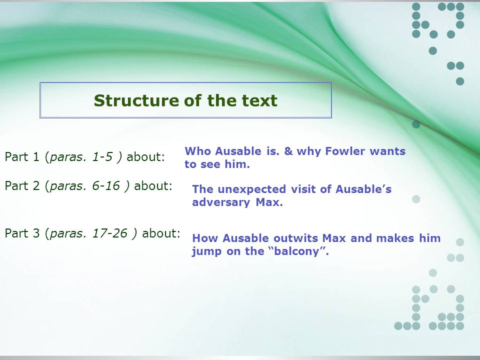 Structure of the text Part 1 (paras. 1-5 ) about: Part 2 (paras.