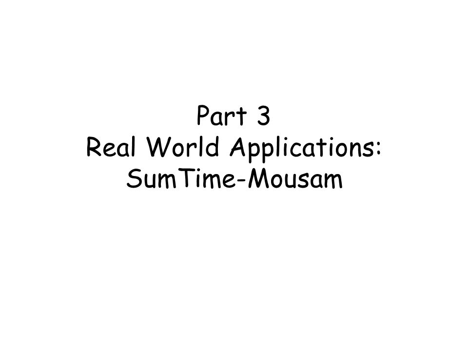 Part 3 Real World Applications: SumTime-Mousam
