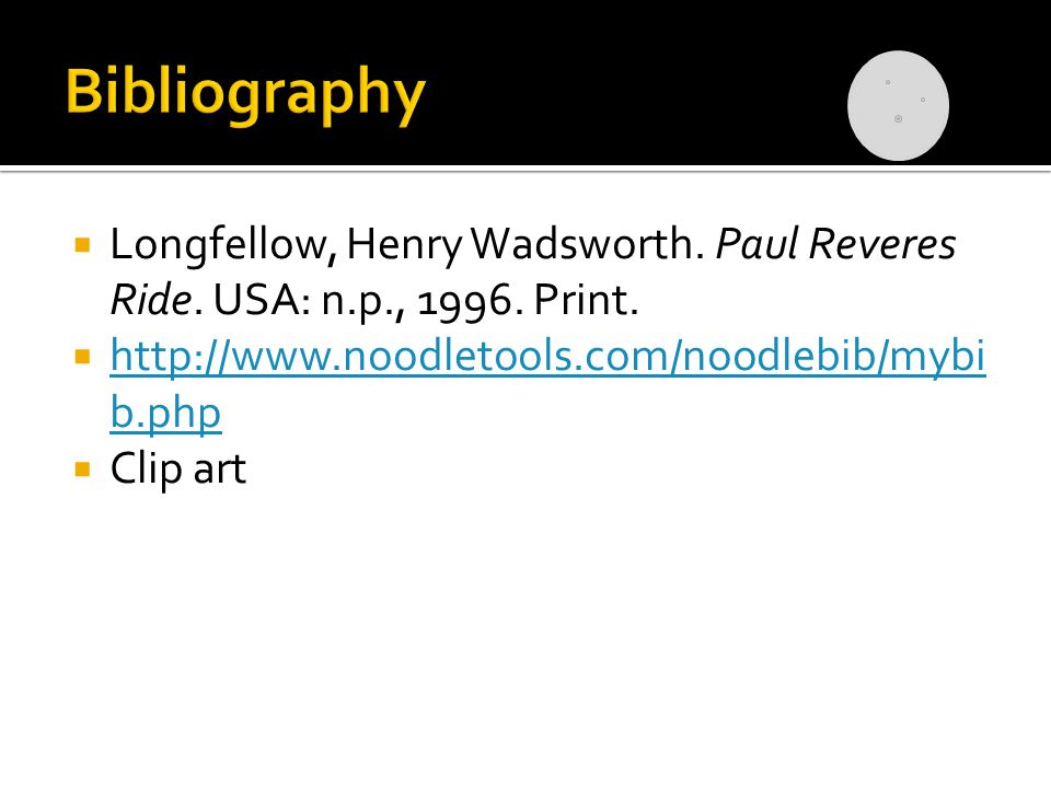  Longfellow, Henry Wadsworth. Paul Reveres Ride.