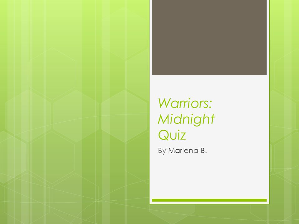 Warriors: Midnight Quiz By Marlena B.
