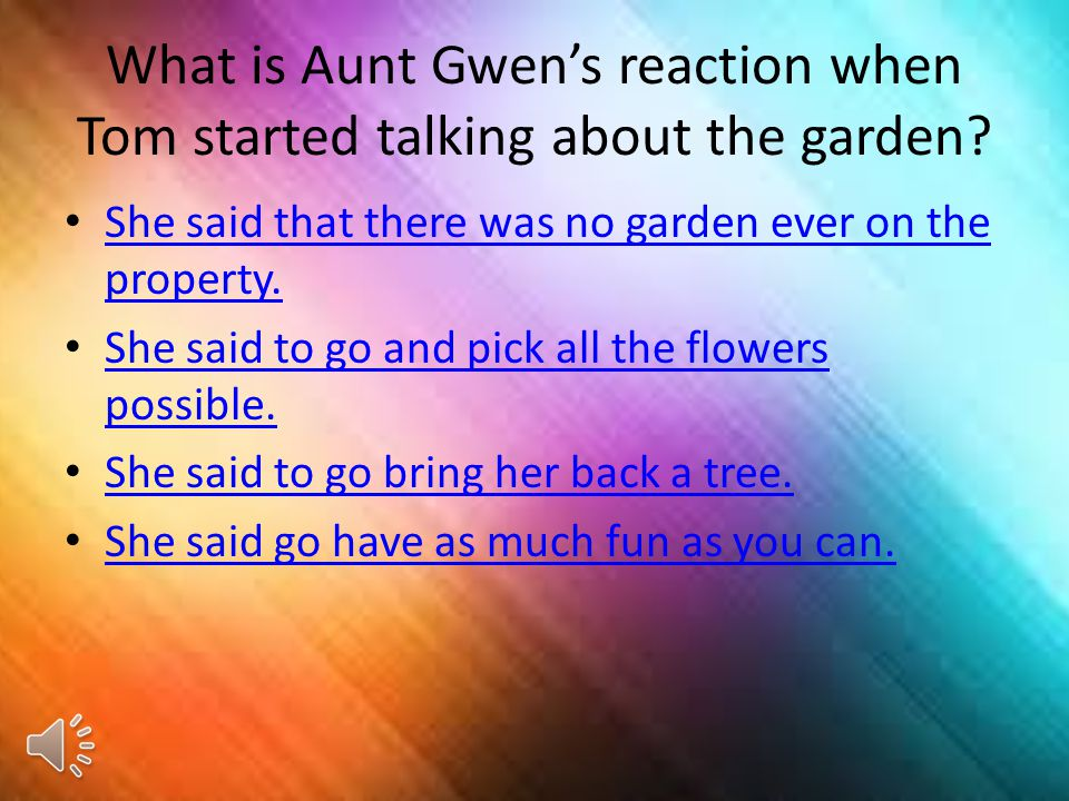 What is the name of the mysterious girl/ghost in the garden? Harriet Tom Peter Hatty Answer 1 and 3 Answer 1 and 4
