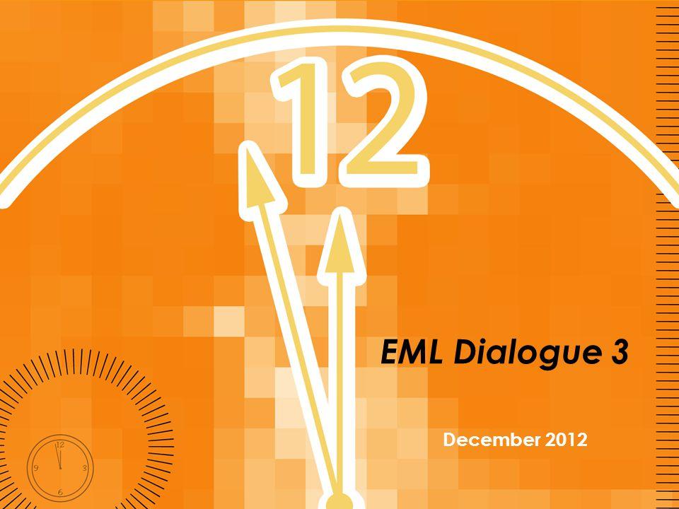 EML Dialogue 3 December 2012