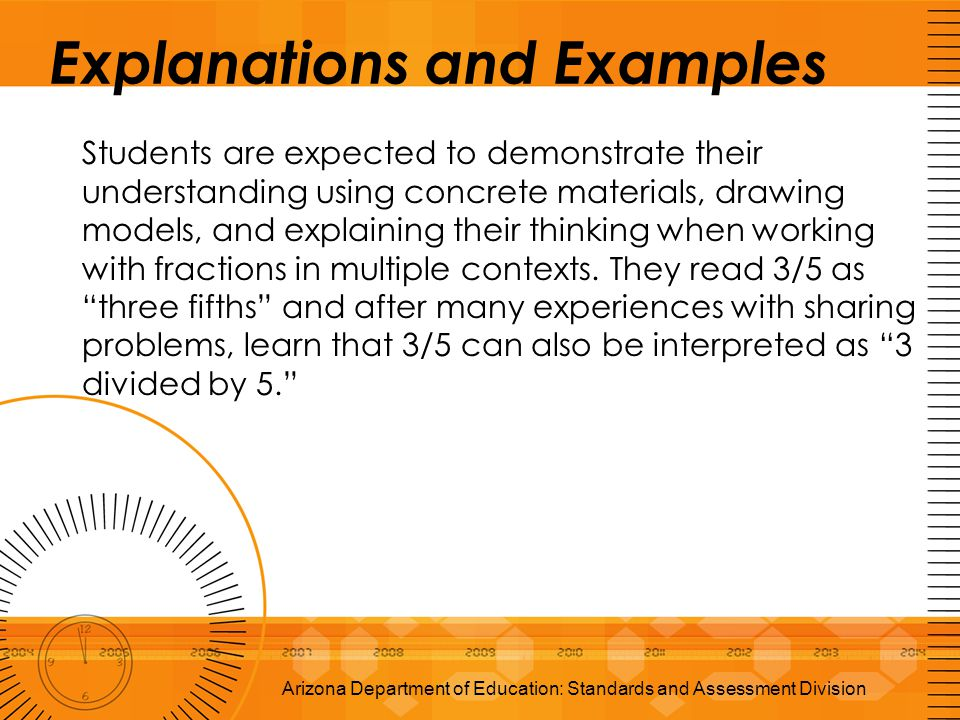 Explanations and Examples Students are expected to demonstrate their understanding using concrete materials, drawing models, and explaining their thin