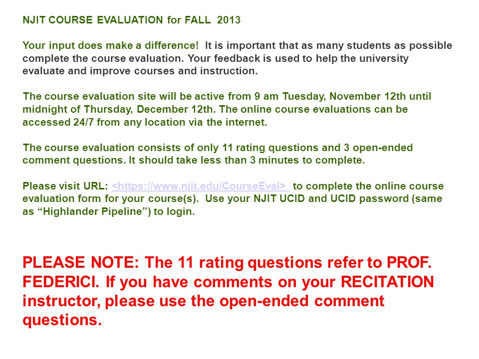 NJIT COURSE EVALUATION for FALL 2013 Your input does make a difference.