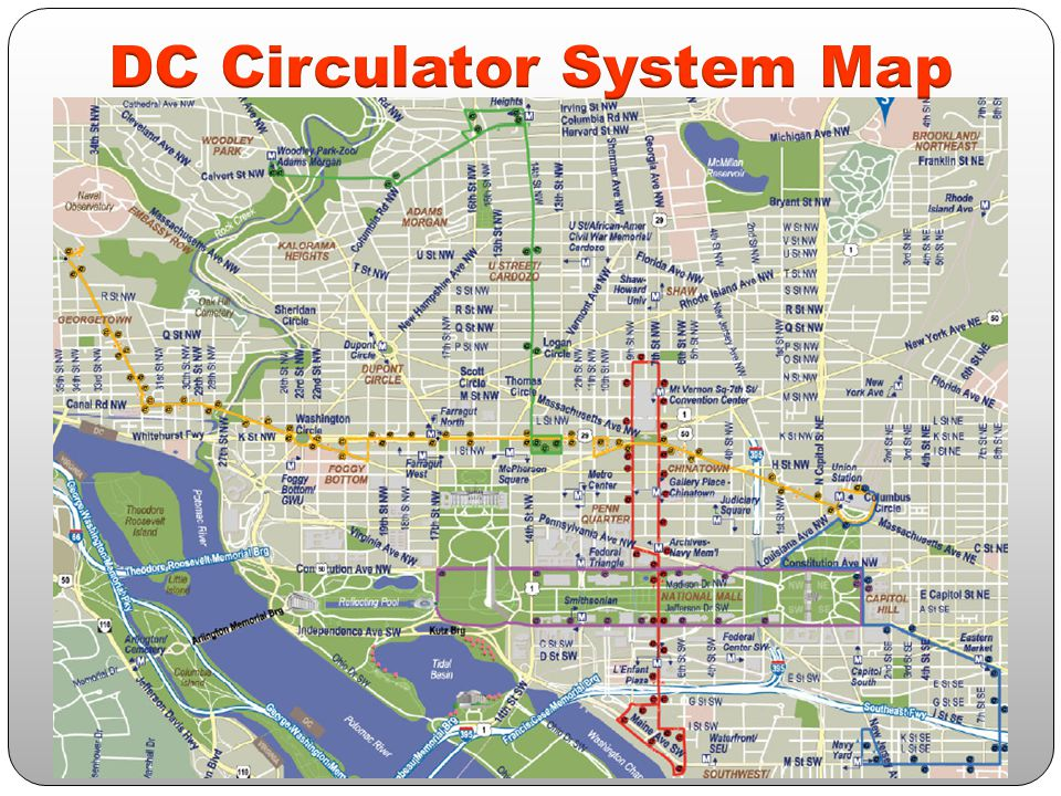 The DC Circulator at a Glance The service of the Circulator is not only to move people, but as a service to market the areas the Circulator serves.