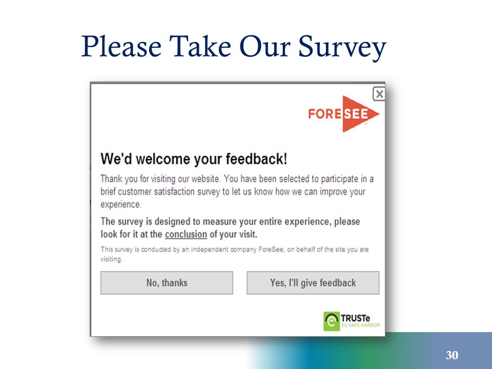 Please Take Our Survey 30