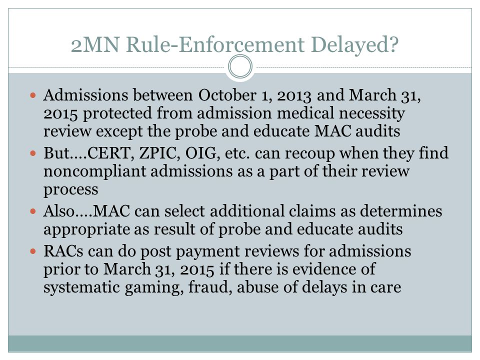 2MN Rule-Enforcement Delayed.