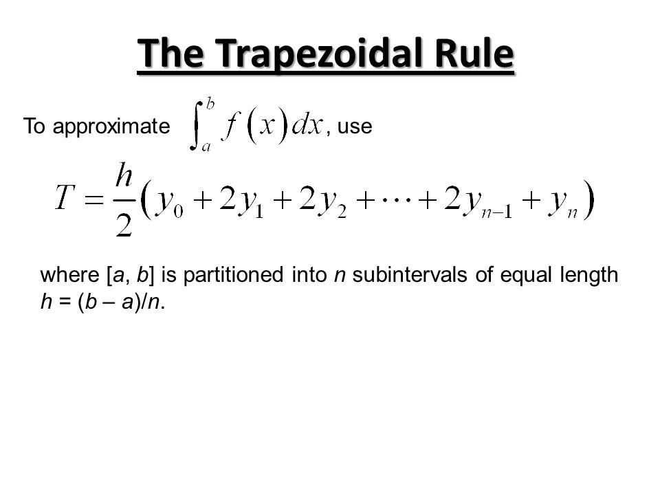 Applying the Trapezoidal Rule Use the Trapezoidal Rule with n = 4 to estimate the given integral.