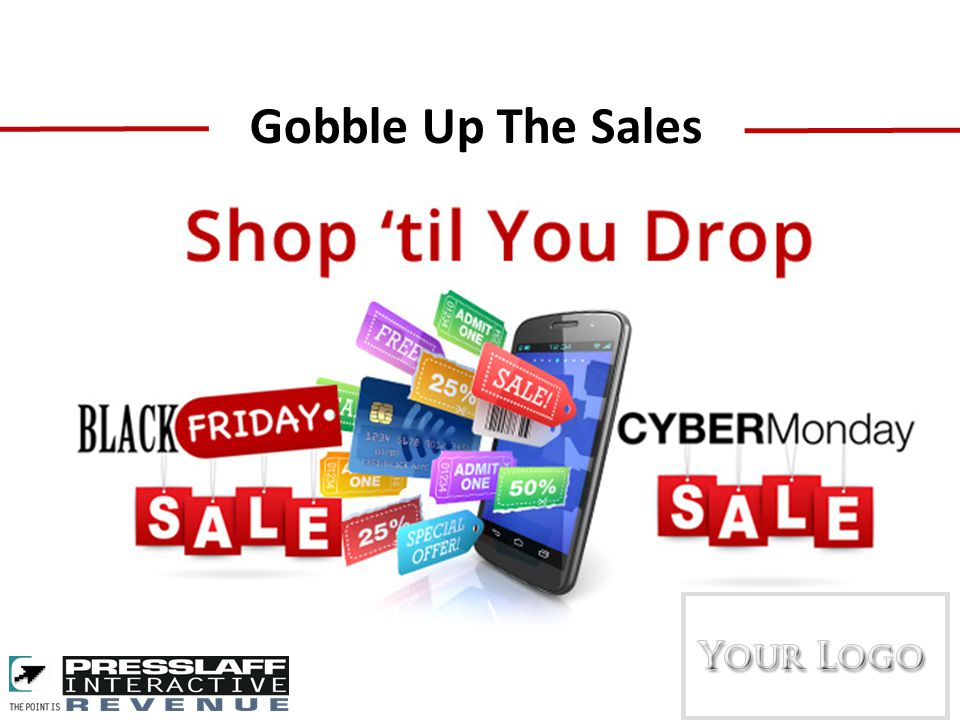 You Receive Logo/link/client info on Gobble Up The Sales promotion page on website.