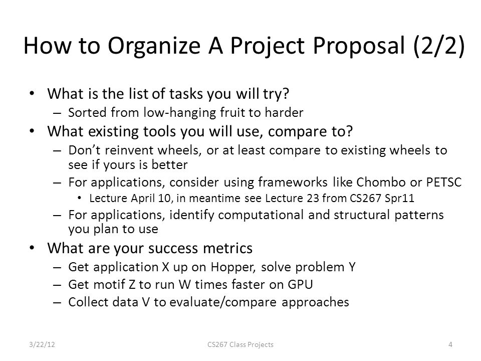 How to Organize A Project Proposal (2/2) What is the list of tasks you will try.