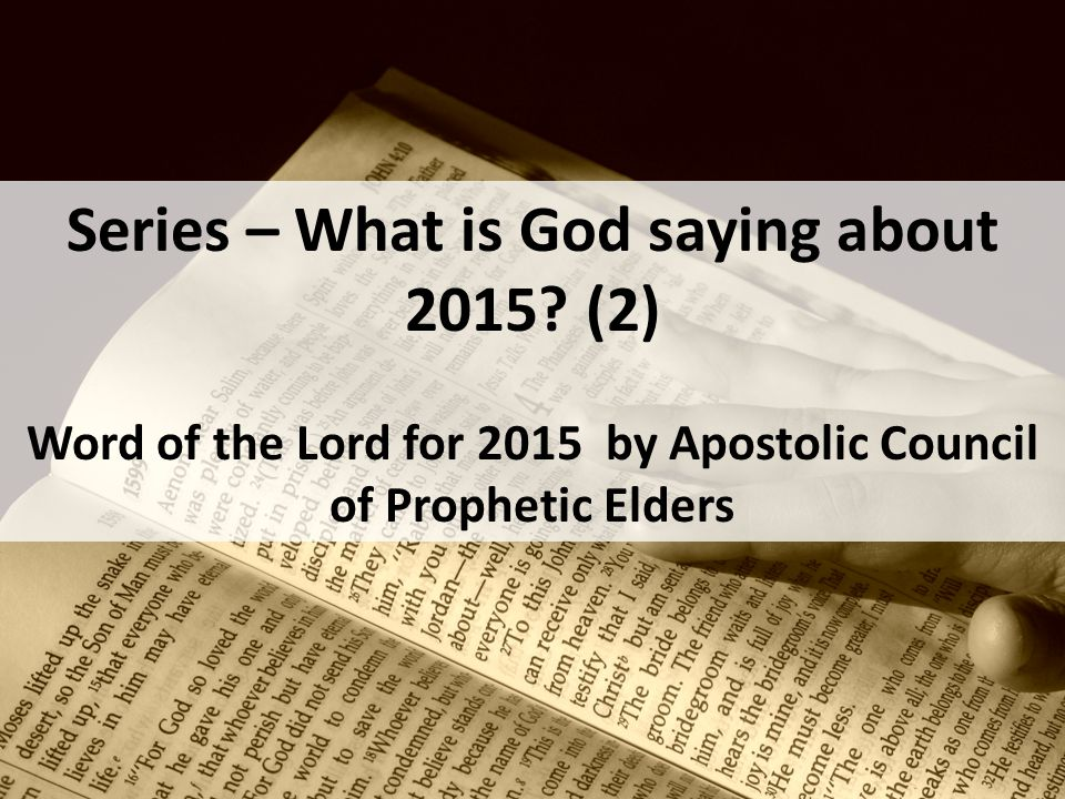 Series – What is God saying about 2015.