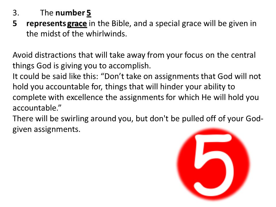 5 3.The number 5 grace 5represents grace in the Bible, and a special grace will be given in the midst of the whirlwinds.