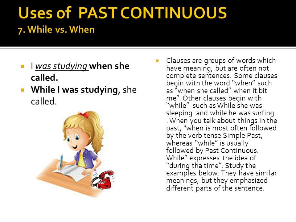  Clauses are groups of words which have meaning, but are often not complete sentences.