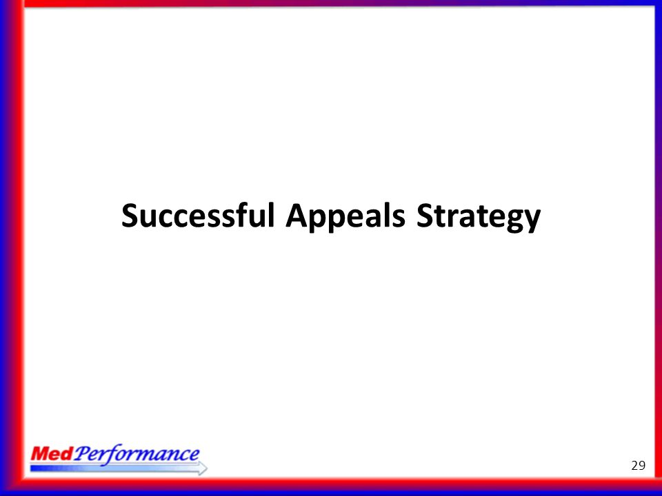 Successful Appeals Strategy 29