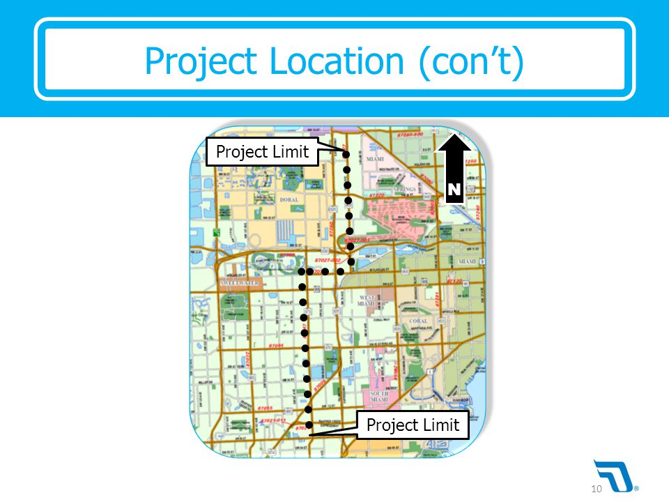 Project Limit N Project Location (con't) 10