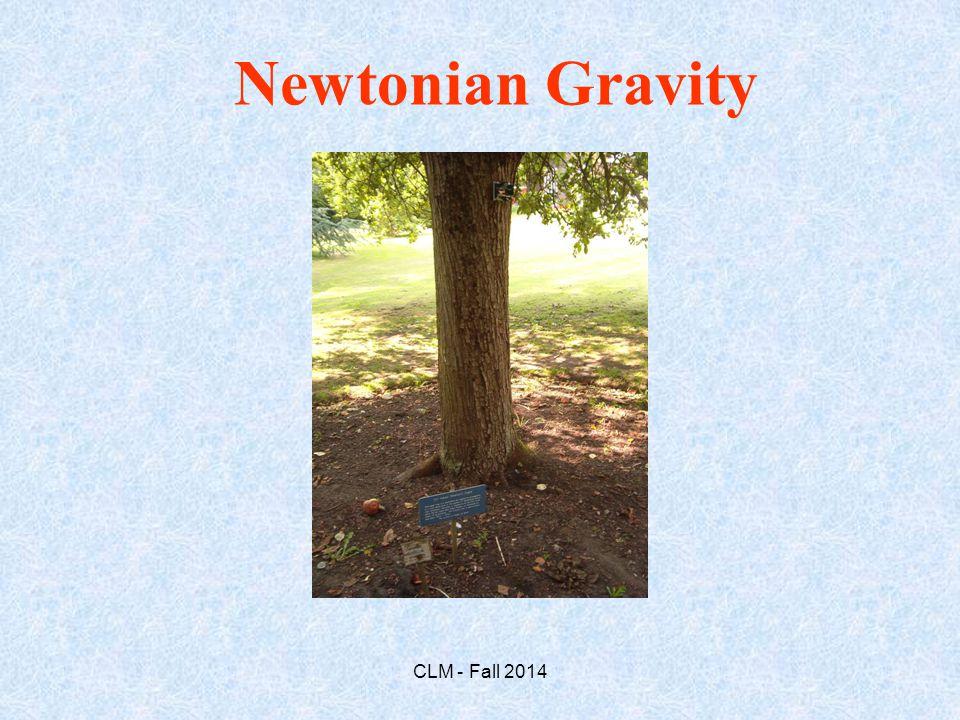 Newtonian Gravity CLM - Fall 2014