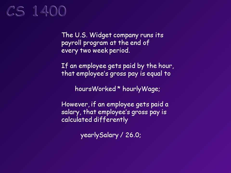 The U.S. Widget company runs its payroll program at the end of every two week period.