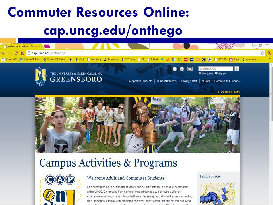 Commuter Resources Online: cap.uncg.edu/onthego