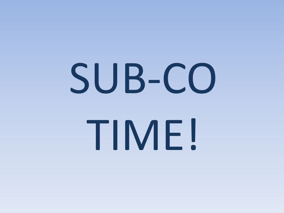 SUB-CO TIME!