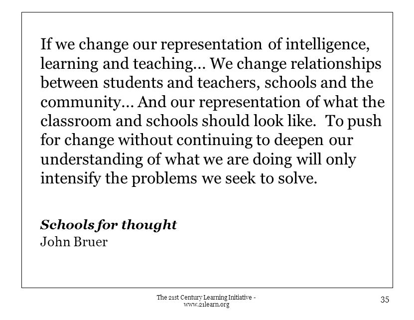 If we change our representation of intelligence, learning and teaching...