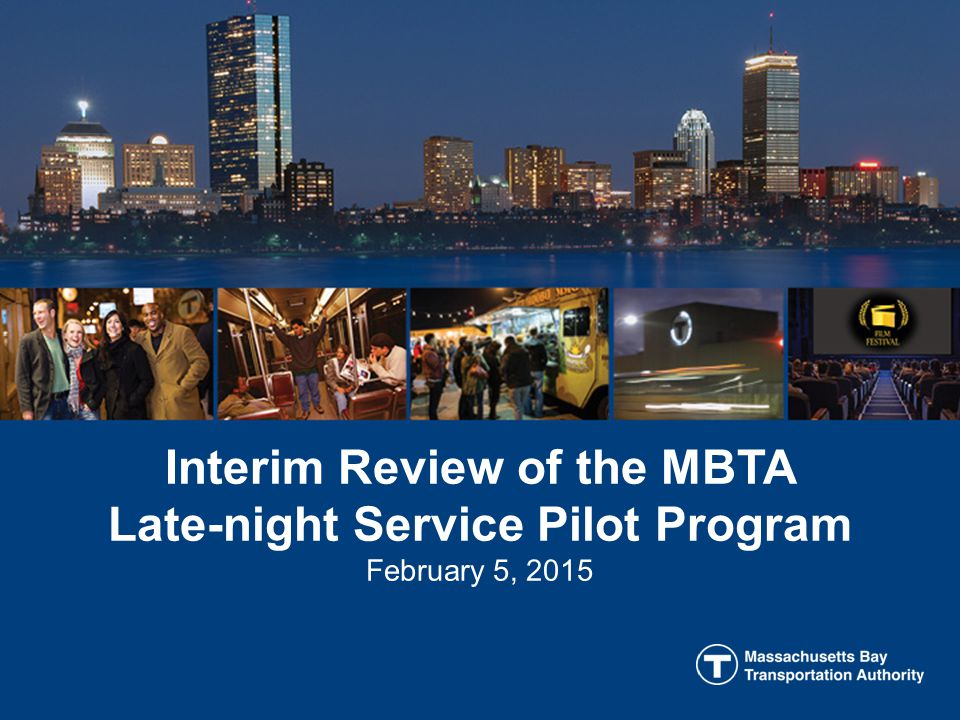 Overview Late-night service pilot launched March 28, 2014 for one year.