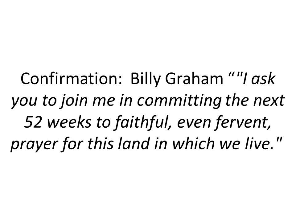 "Confirmation: Billy Graham """