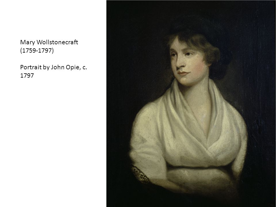 Mary Wollstonecraft (1759-1797) Portrait by John Opie, c. 1797