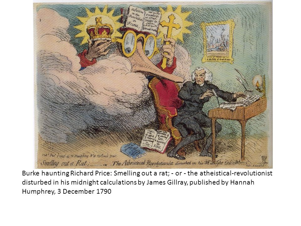 Burke haunting Richard Price: Smelling out a rat; - or - the atheistical-revolutionist disturbed in his midnight calculations by James Gillray, publis