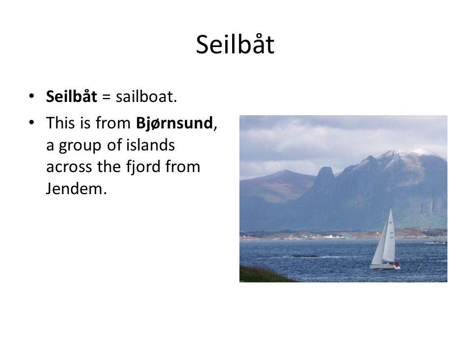 Seilbåt Seilbåt = sailboat.