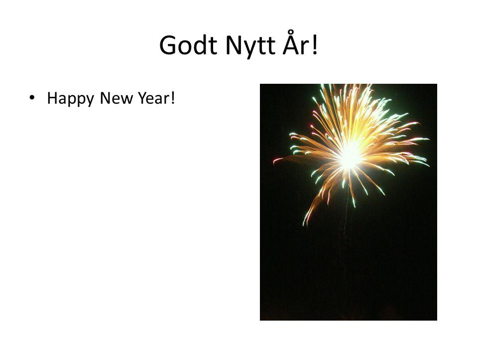 Godt Nytt År! Happy New Year!
