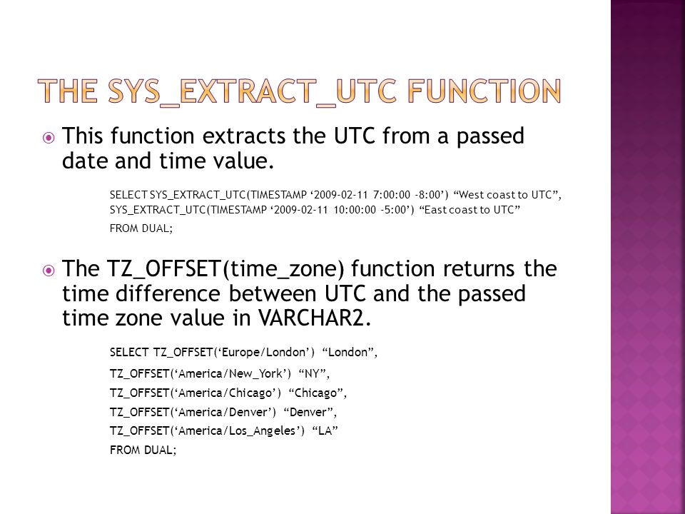  This function extracts the UTC from a passed date and time value.