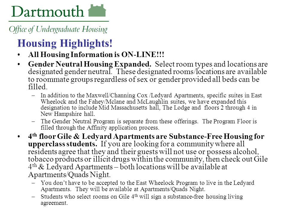 Housing Highlights. All Housing Information is ON-LINE!!.