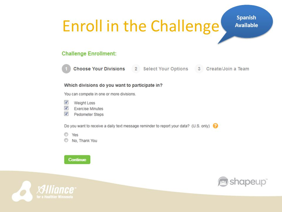 Enroll in the Challenge Spanish Available
