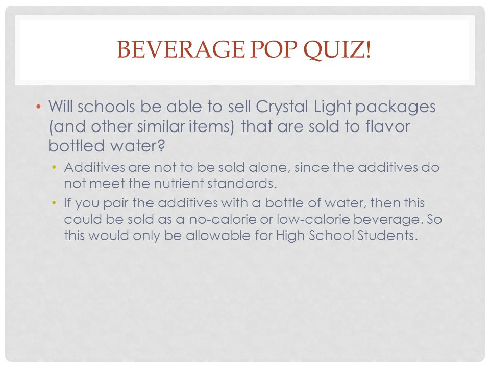 BEVERAGE POP QUIZ.
