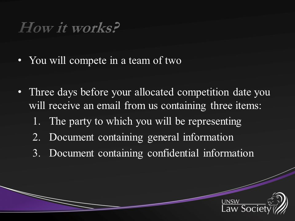 You will compete in a team of two Three days before your allocated competition date you will receive an email from us containing three items: 1.The pa
