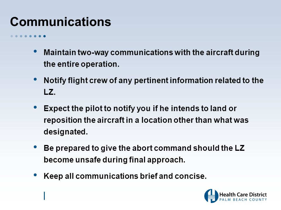 Communications Trauma Hawk Tactical Communications –Palm Beach County Fire Rescue –State Mutual Aid 800mhz –LE Common & FR Common 800mhz Multi agency