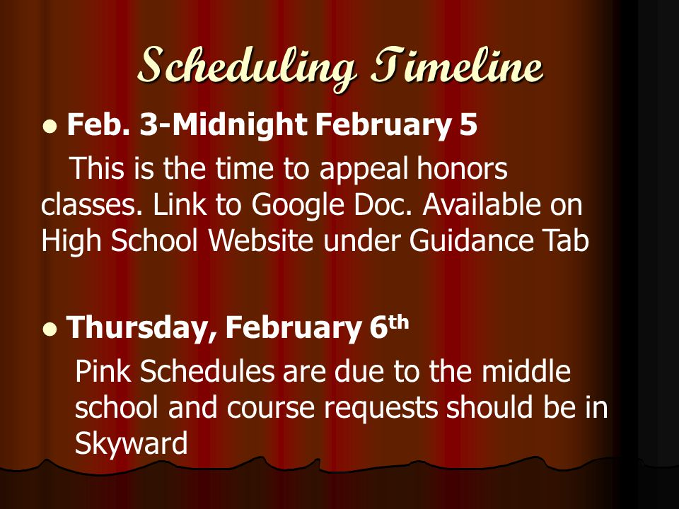 Schedule Change Policy Students will not be able to drop any course unless the request meets the following criteria: Students will not be able to drop any course unless the request meets the following criteria:  need to meet high school graduation requirements  need to meet college entrance requirements  need to balance over-crowded classes  an error in computer entry  late staff changes Requested changes related to teacher assignments, lunch assignments, and class periods.