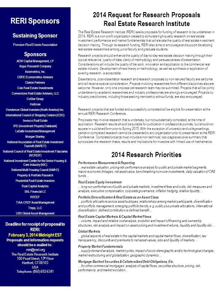 2014 Request for Research Proposals Real Estate Research Institute The Real Estate Research Institute (RERI) seeks proposals for funding of research to be undertaken in 2014.