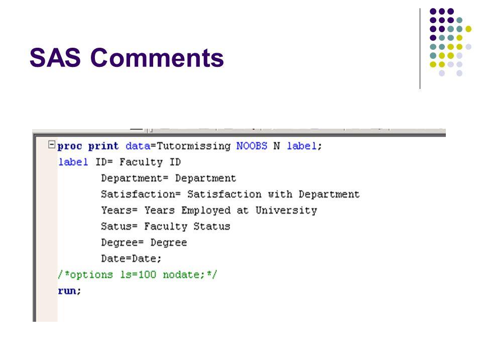 SAS Comments