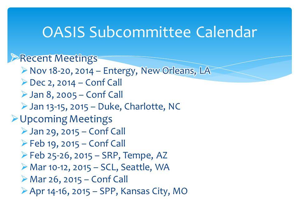 OASIS Subcommittee Calendar