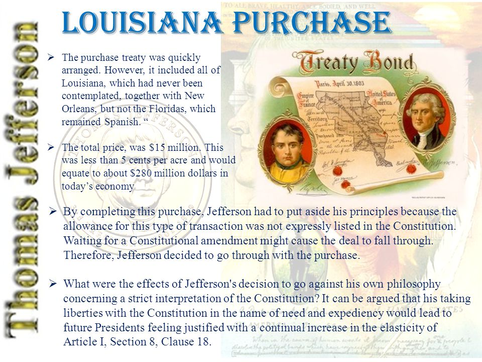 Louisiana Purchase  The purchase treaty was quickly arranged.