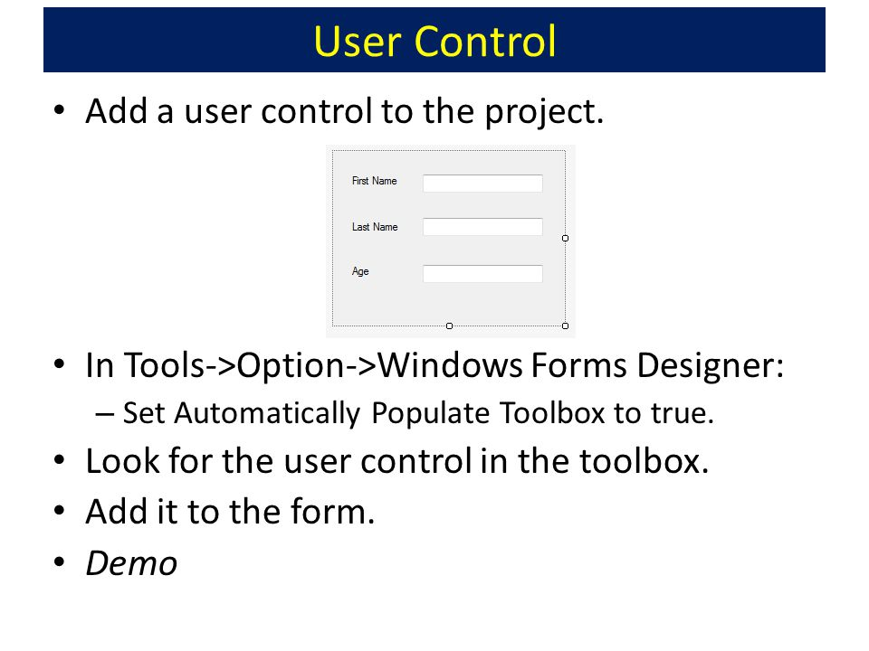 User Control Add a user control to the project.