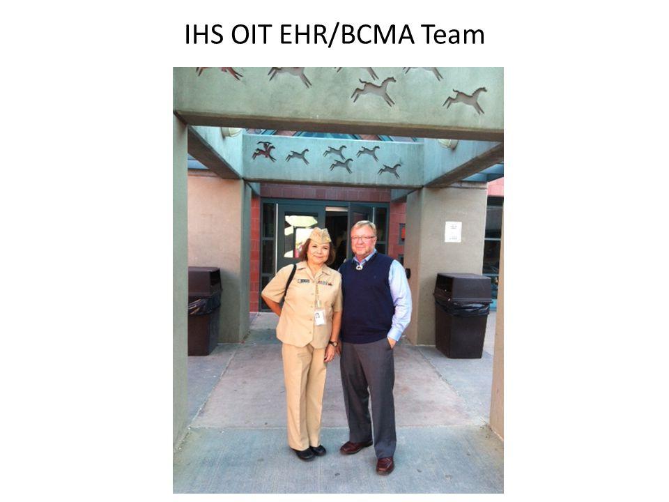 IHS OIT EHR/BCMA Team