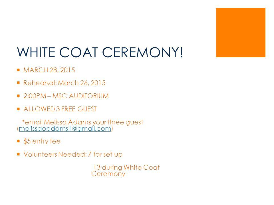 WHITE COAT CEREMONY.
