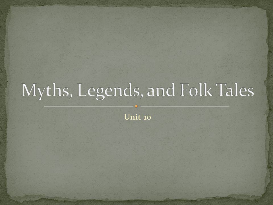 To develop skills in reading Legends, Folk Tales, and Myths.